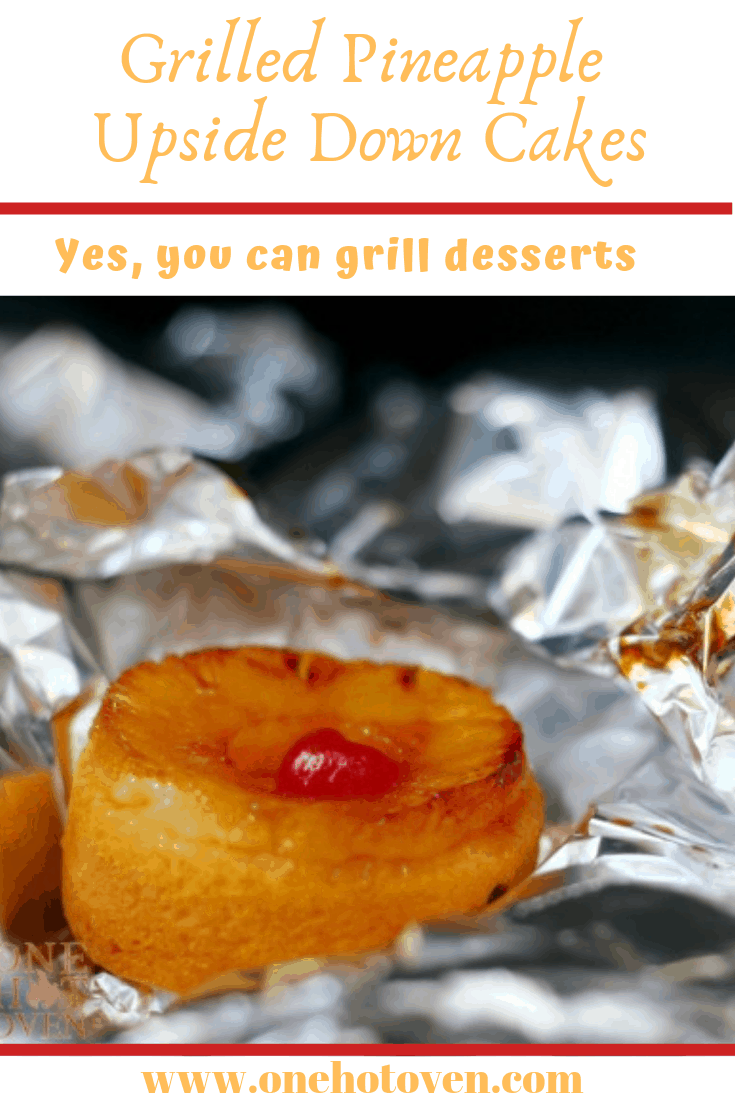 A pineapple upside down cake that has been grilled in a foil package