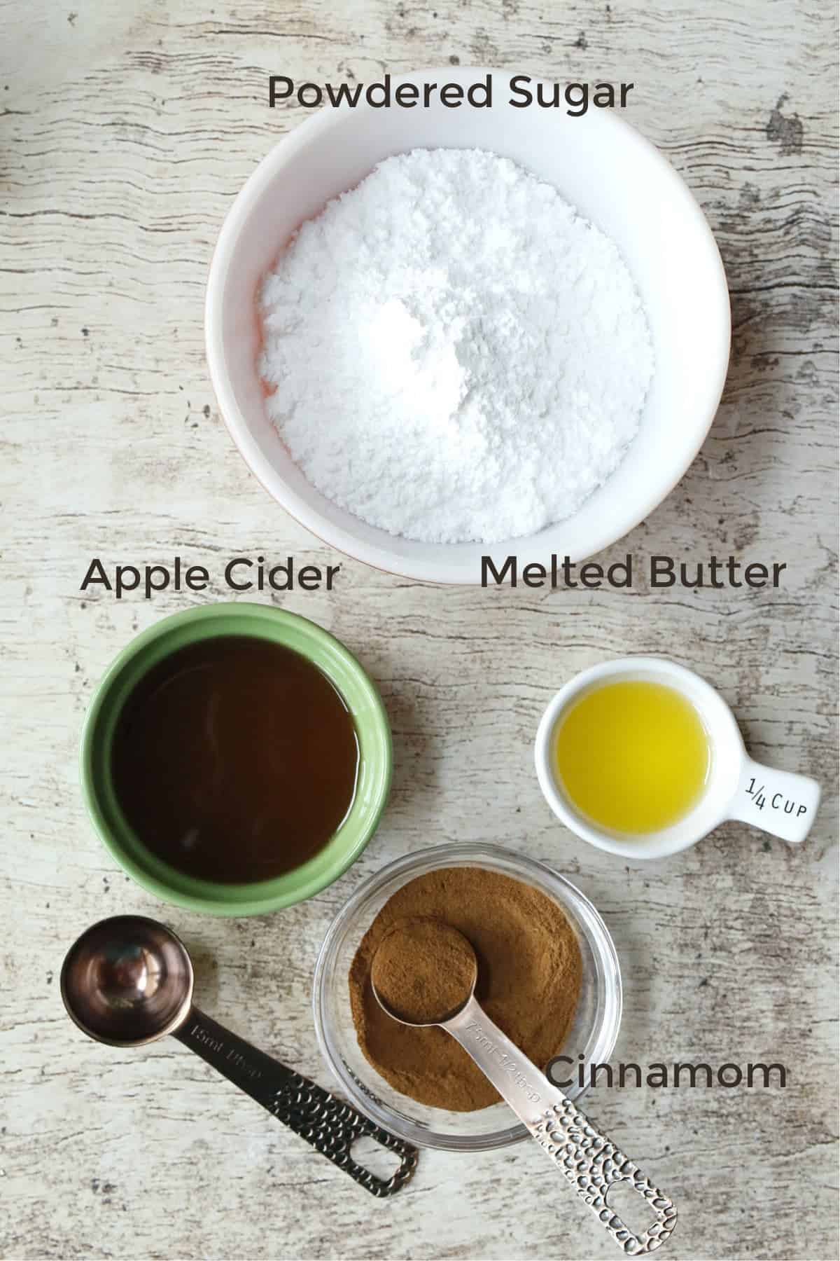 powdered sugar, butter, apples cider & cinnamon for icing