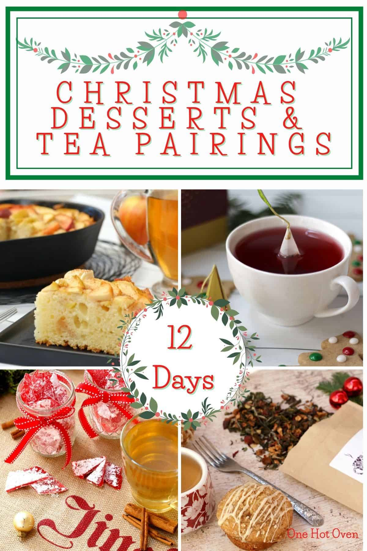 A collage of Christmas Desserts and Teas