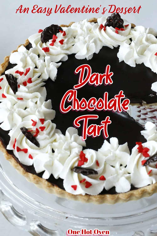 a dark chocolate ganache tart