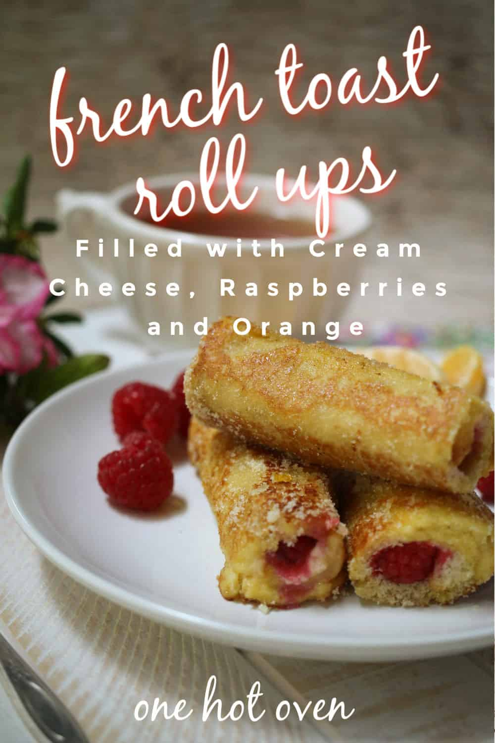 a Pinterest pin for French Toast Roll-Ups