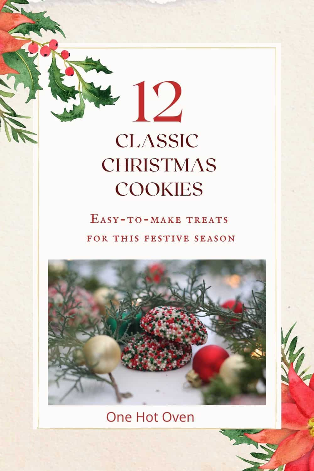 A pin for 12 recipes for Christmas Cookies