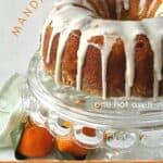 mandarin cake.