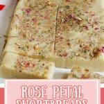 Rose petal shortbreads cut into slices.